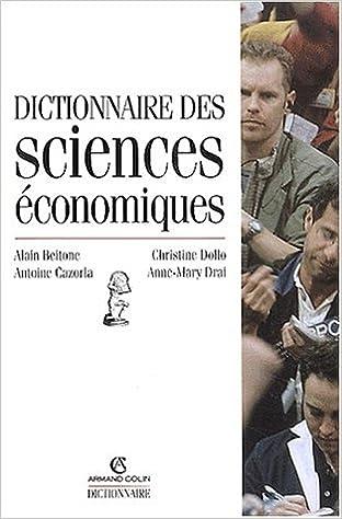 Lire un Dictionnaire des sciences économiques epub, pdf