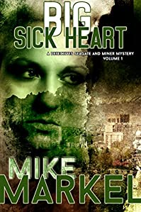 Big Sick Heart by Mike Markel ebook deal