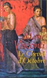 Le cheval d'octobre par Visconti