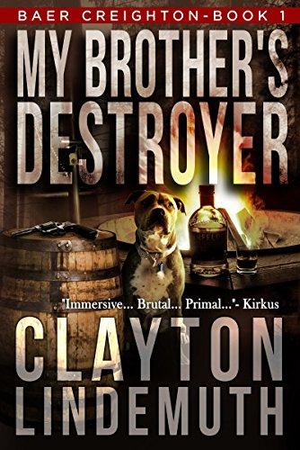 My Brother's Destroyer (Baer Creighton Book 1)