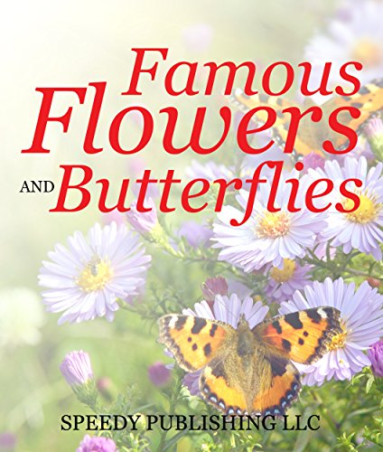 Girl Flower Discounted - Famous Flowers And Butterflies: Beautiful Blossoms and Flowers for Kids