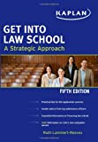 Get into Law School, Ruth Lammert-Reeves, 1607148323