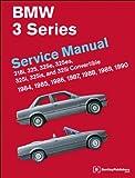 BMW 3 Series (E30) Service Manual: 1984, 1985, 1986, 1987, 1988, 1989, 1990