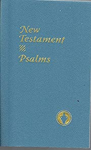 NEW TESTAMENT WITH PSALMS de The Gideons…