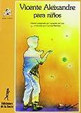 img - for Vicente Aleixandre Para Ninos by Leopoldo de Luis (2005-12-06) book / textbook / text book