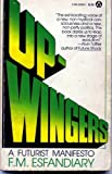 Up-Wingers, F. M. Esfandiary, 0381900088