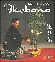 Ikebana : L'art de représenter l'âme de la nature par Kikuto Sakagawa