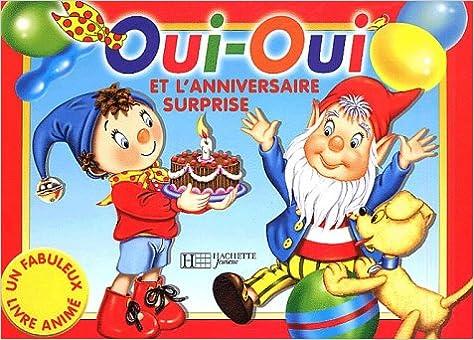 En ligne téléchargement gratuit Oui-oui et l'anniversaire surprise epub, pdf