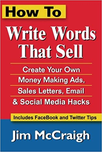How To Write Words That Sell: Create Your Own Money Making ...