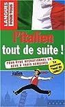 L'italien tout de suite ! par Chiodelli-Mc Cavana