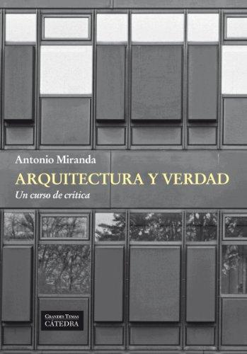 Descargar Libro Arquitectura Y Verdad Antonio Miranda Regojo