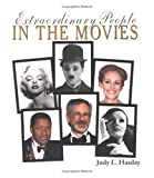 Extraordinary People in the Movies, Judy L. Hasday, 0516278576
