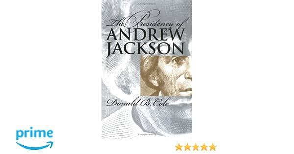 Amazon com: The Presidency of Andrew Jackson (American