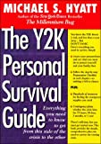 The Y2K Personal Survival Guide, Michael S. Hyatt, 0895263017