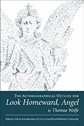 The Autobiographical Outline for Look Homeward, Angel (Southern Literary Studies)