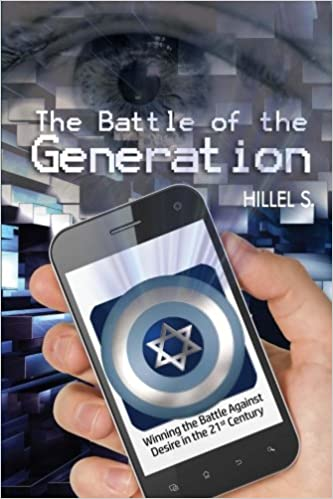 Image result for the battle of the generation, Hillel S.