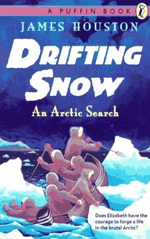 Drifting Snow: An Arctic Search (Snow Drifting)
