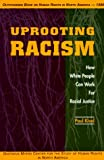 Uprooting Racism, Paul Kivel, 0865713383