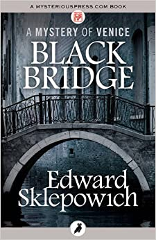 Black Bridge (The Mysteries of Venice)
