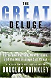The Great Deluge, Kyf Brewer and Douglas Brinkley, 0061124230