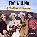 Foy Willing: The Riders Of The Purple Sage