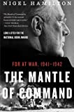 img - for The Mantle of Command: FDR at War, 1941-1942 book / textbook / text book