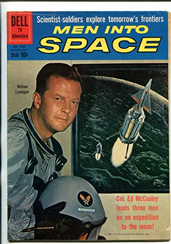 MEN INTO SPACE #1083 1960-DELL-FOUR COLOR COMICS-WILLIAM LUNDIGAN-TV SERIES-vg