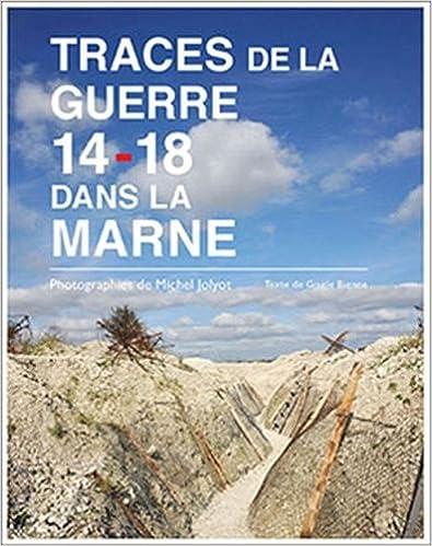 Livres gratuits Traces de la Guerre 14-18 dans la Marne pdf epub
