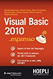 Visual Basic 2010 espresso (Hoepli Informatica/Linguaggi) (Italian Edition)