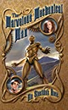 The Marvelous Mechanical Man, Rie Sheridan Rose and Rie Sheridan Rose, 1612712290