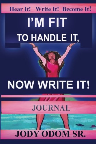 Download I'm Fit to Handle It, Now Bring It: Women's Journal PDF