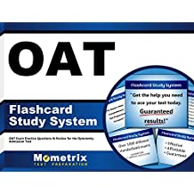 OAT Flashcard Study System: OAT Exam Practice Questions and Review for the Optometry Admission Test