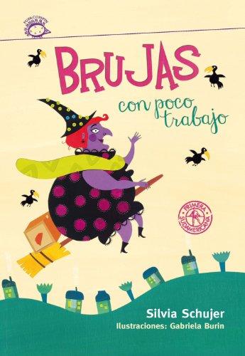 Brujas con poco trabajo de Silvia Schujer