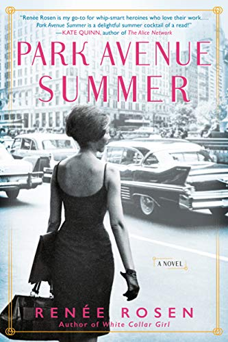 Park Avenue Summer - Renee Rosen
