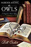 Murder Among the OWLS (Sheriff Dan Rhodes Mysteries, No. 14)