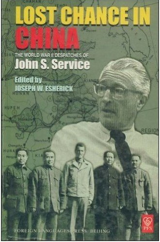 Read Online Lost Chance in China by Service.J.S(Hardcover),English,2004 PDF