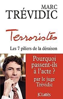 Terroristes par Trévidic