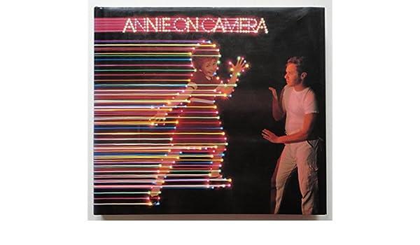 Annie On Camera Nine Photographers William Eggleston Mitch Epstein Joel Meyerowitz Jane ONeal Stephen Shore Neal Slavin Eric Staller Robert Walker