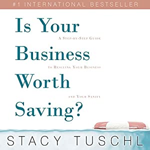 Is Your Business Worth Saving? Audiobook