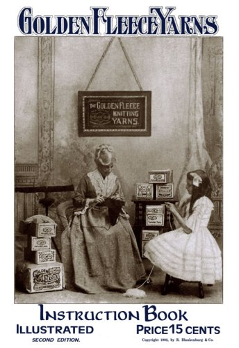(Golden Fleece Yarns #2 c.1903 Edwardian Knitting & Crochet Fashions)