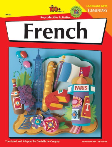 (French: Elementary - 100 Reproducible Activities (The 100+ Series) )