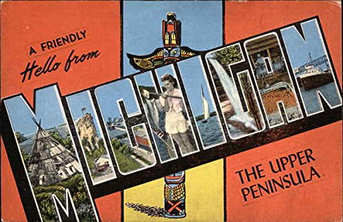 a-friendly-hello-from-michigan-the-upper-peninsula-original-vintage-postcard