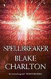Spellbreaker (The Spellwright Trilogy)