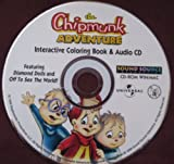 img - for The Chipmunk Adventure Interactive Coloring Book & Audio CD (f/ Diamond Dolls and Off to see the World) book / textbook / text book