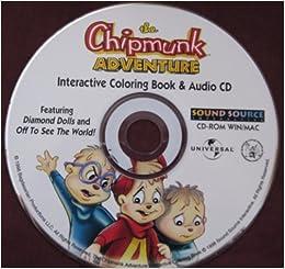 The Chipmunk Adventure Interactive Coloring Book & Audio CD (f ...