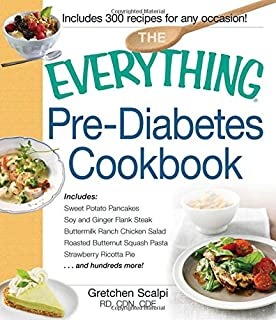 The prediabetes diet plan how to reverse prediabetes and prevent the everything pre diabetes cookbook includes sweet potato pancakes soy and ginger flank forumfinder