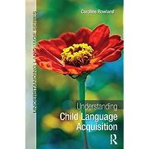 Understanding Child Language Acquisition (Understanding Language) (English Edition)
