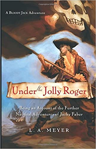 Under the Jolly Roger: Being an Account of the Further