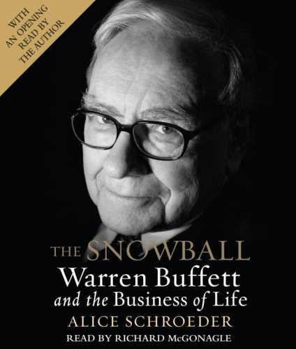 The Snowball: Warren Buffett and the Business of Life by Brand: Random House Audio
