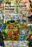 img - for Key Works in Critical Pedagogy: Joe L. Kincheloe (Bold Visions in Educational Research) book / textbook / text book